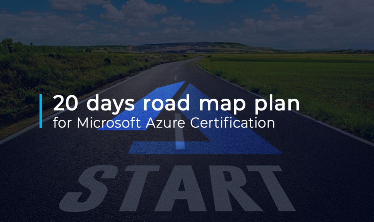 20 days road map
