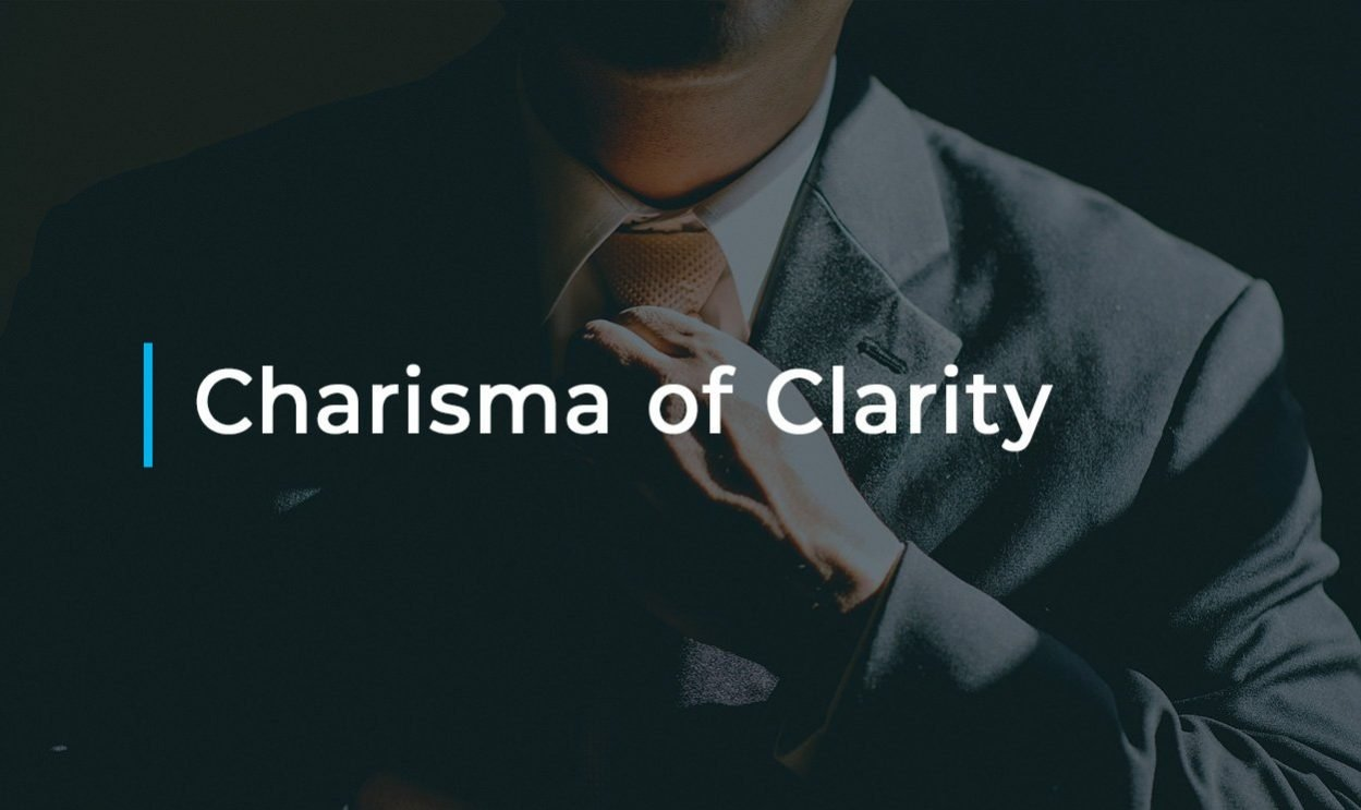 Charisma of Clarity